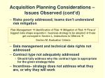 acquisition planning considerations issues observed cont d32