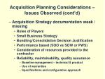 acquisition planning considerations issues observed cont d33