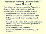 acquisition planning considerations issues observed