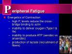 eripheral fatigue12