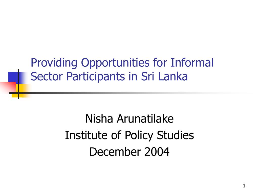 providing opportunities for informal sector participants in sri lanka l.