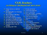 clil teachers are bilingual plurilingual and know about