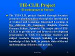 tie clil project translanguage in europe