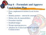 step 6 formulate and approve local action plan