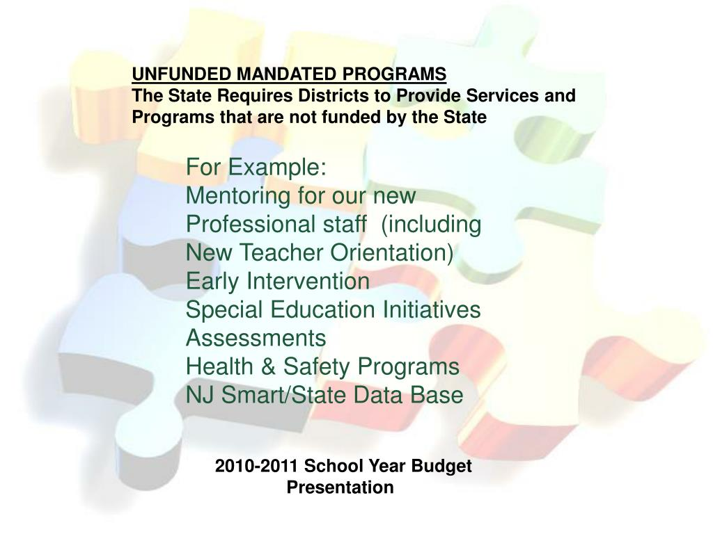 UNFUNDED MANDATED PROGRAMS