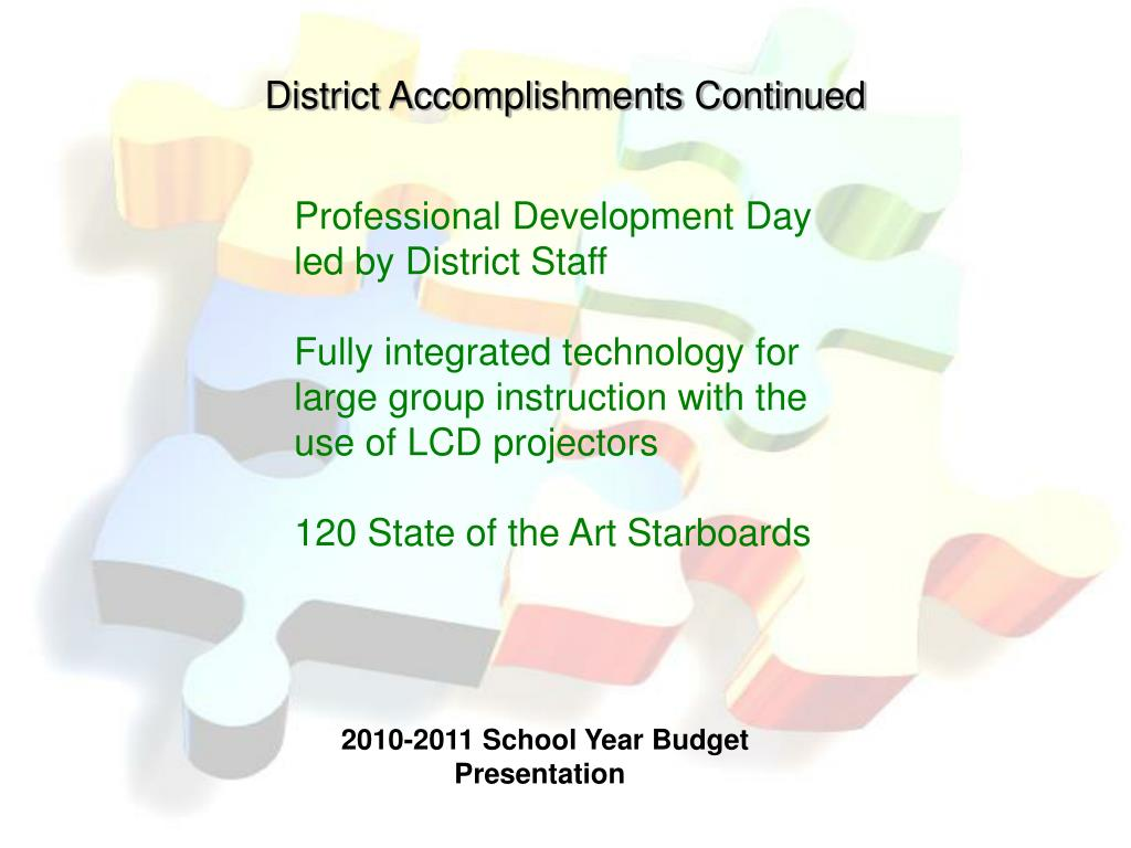 District Accomplishments Continued