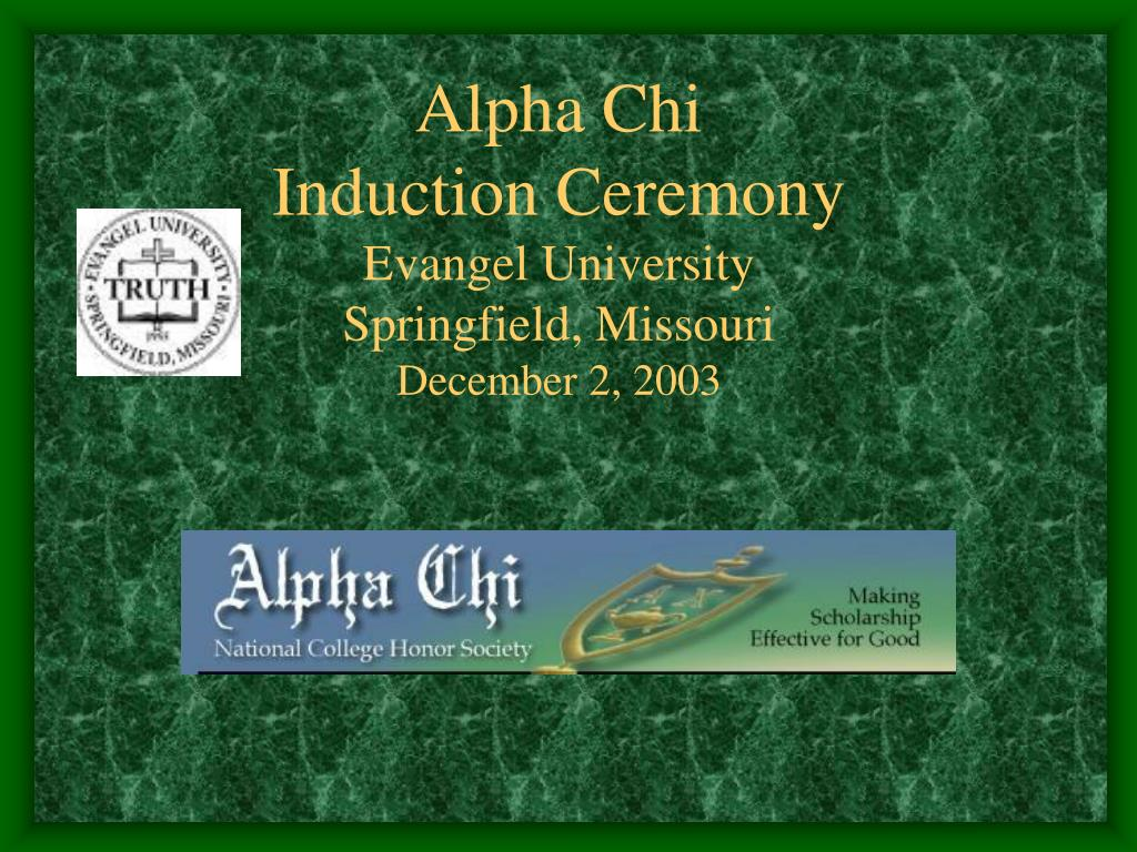 alpha chi induction ceremony evangel university springfield missouri december 2 2003 l.