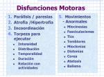 disfunciones motoras