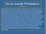 drunk outside philadelphia back to poem