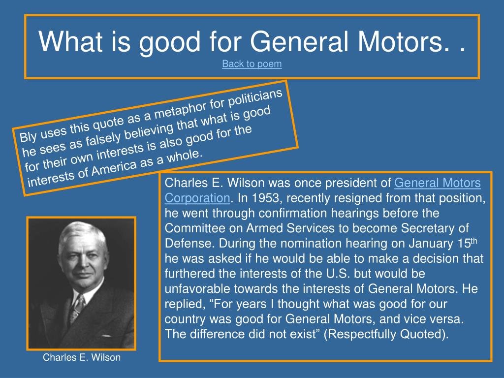 What is good for General Motors. .