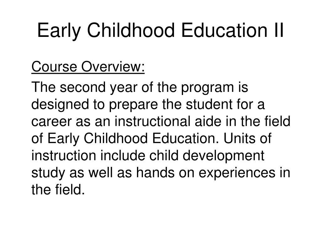 Early Childhood Education II