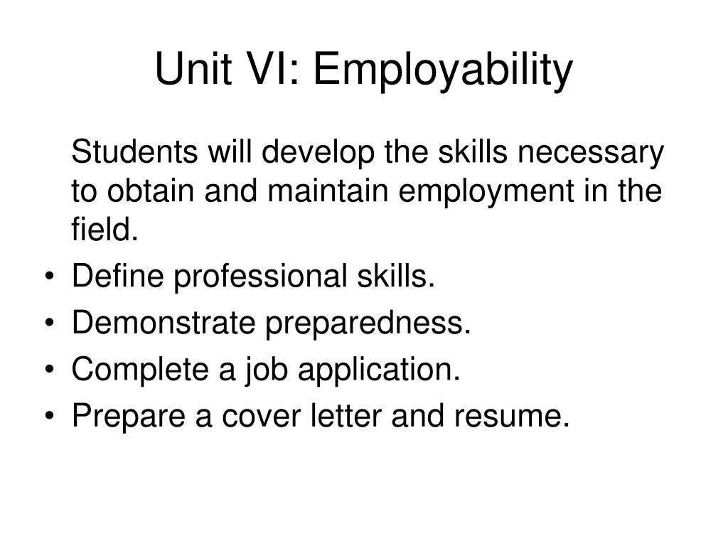 Unit VI: Employability