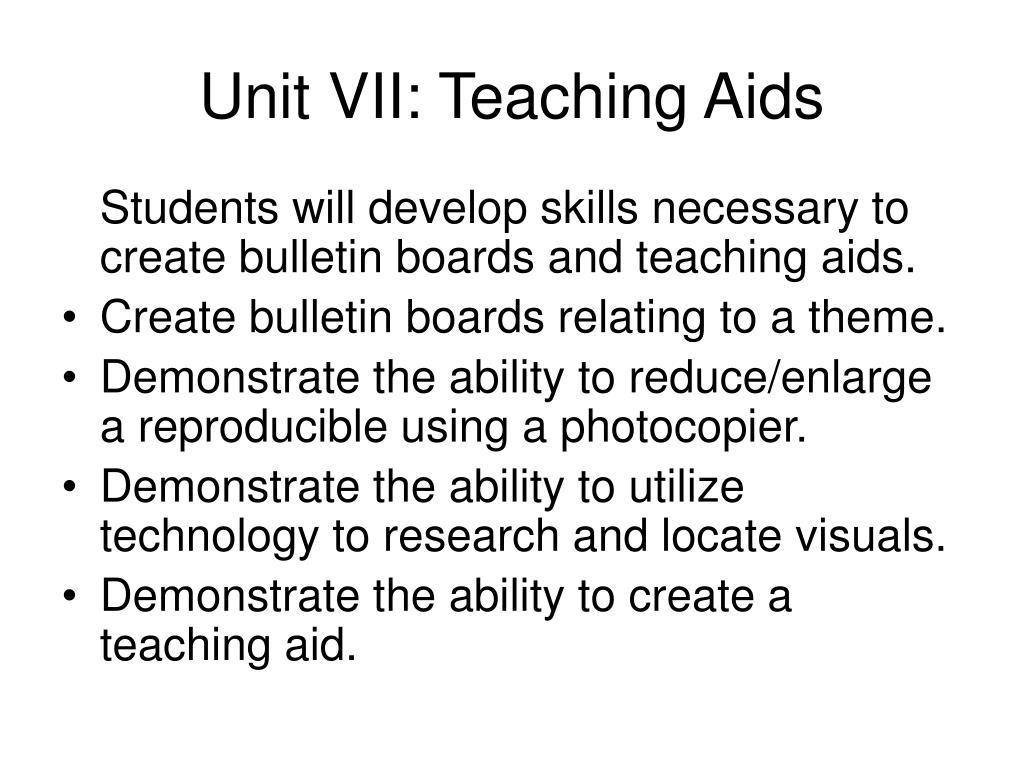 Unit VII: Teaching Aids