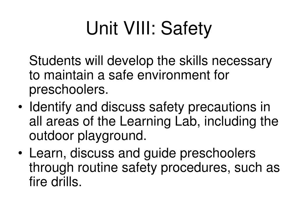 Unit VIII: Safety
