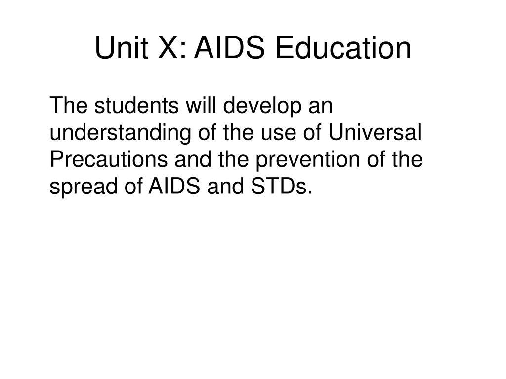 Unit X: AIDS Education