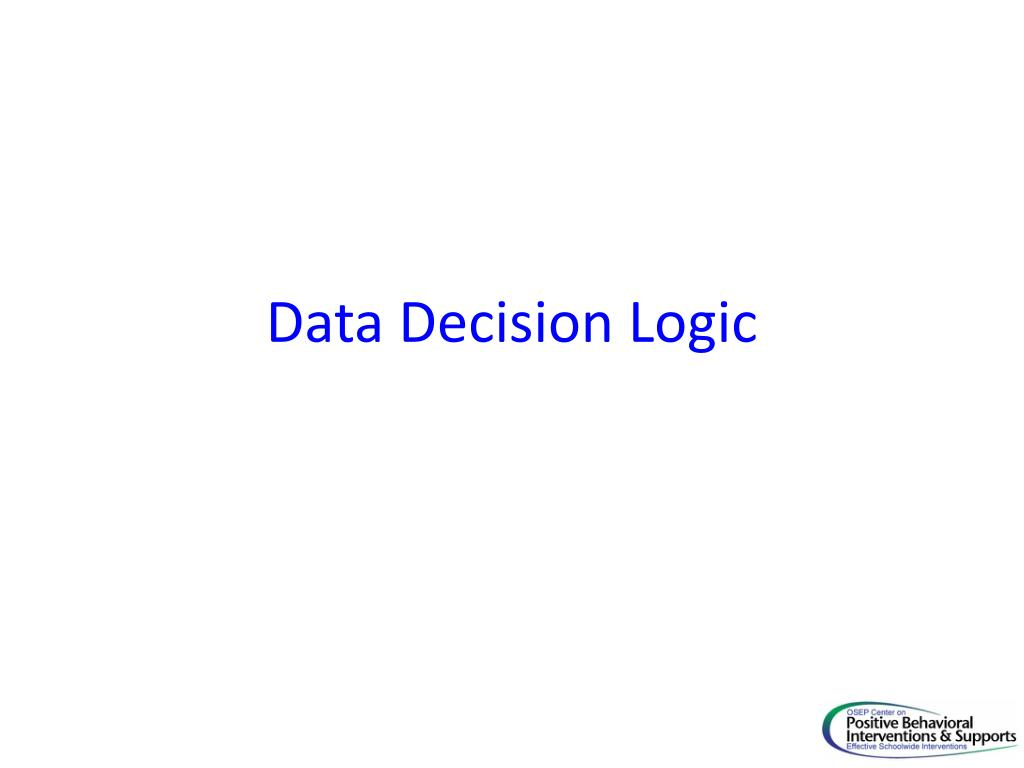 Data Decision Logic