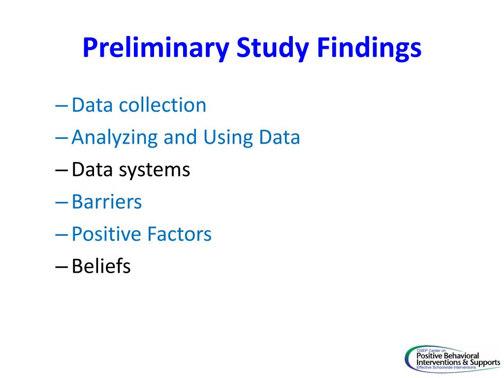 Preliminary Study Findings