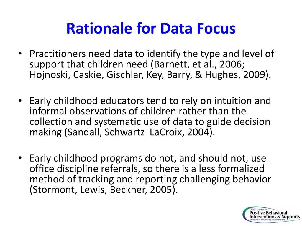 Rationale for Data Focus