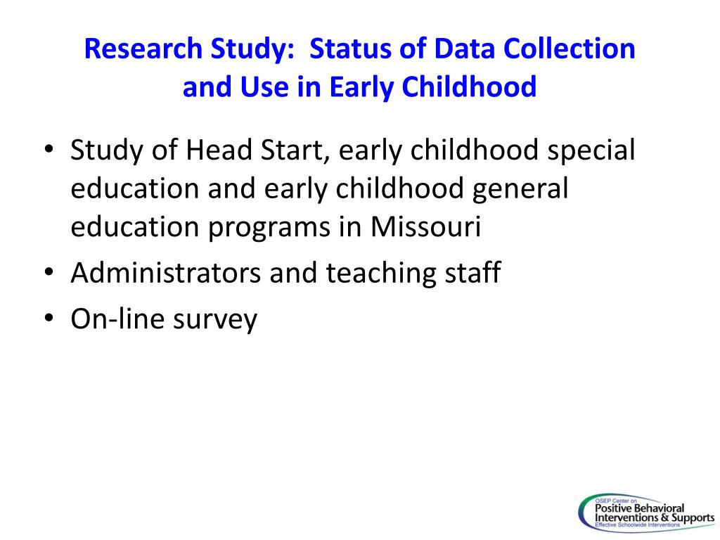 Research Study:  Status of Data Collection