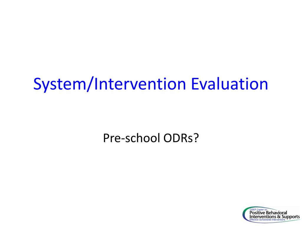 System/Intervention Evaluation