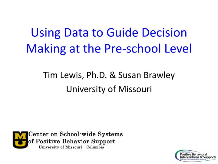 Using data to guide decision making at the pre school level