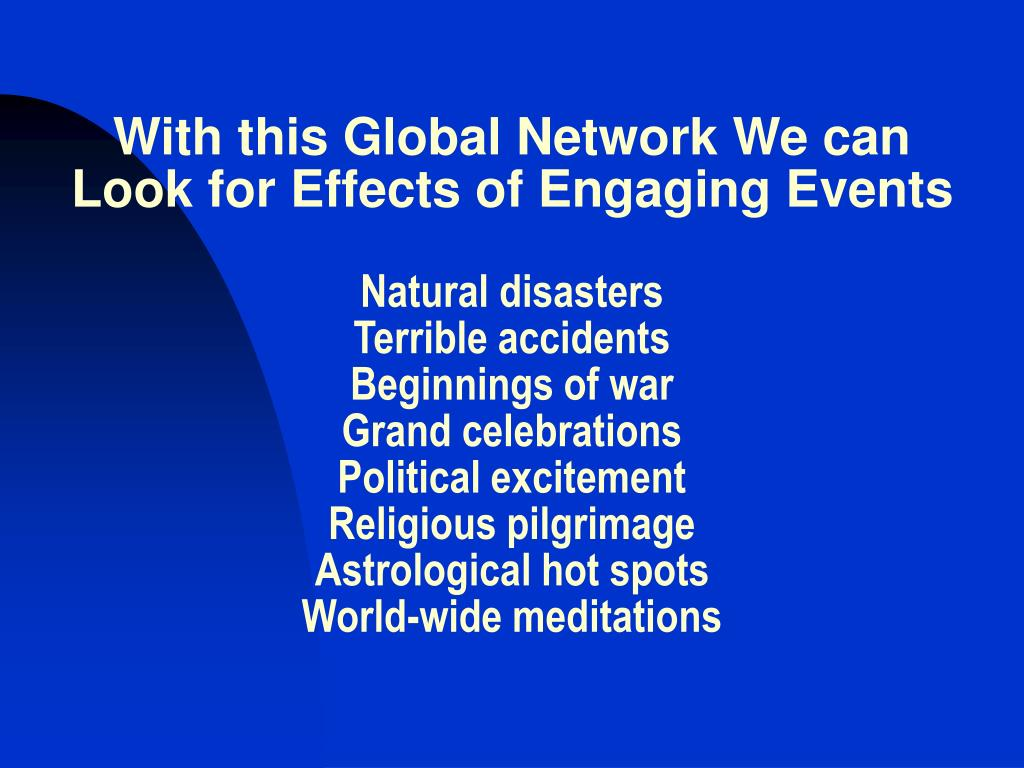 With this Global Network We can