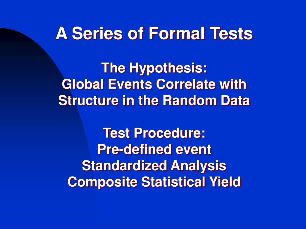 A Series of Formal Tests