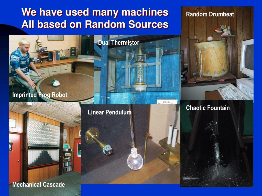 We have used many machines