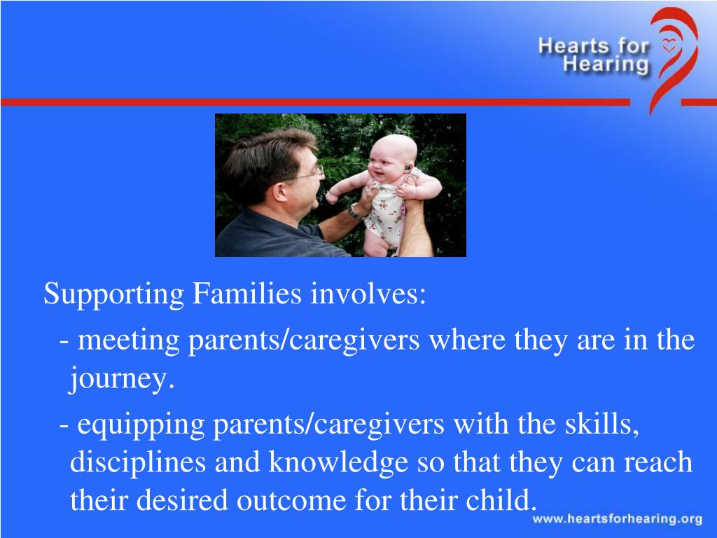 Supporting Families involves: