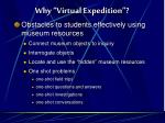 why virtual expedition7