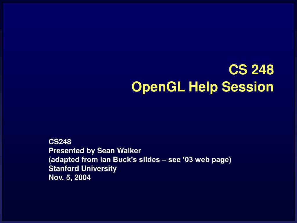 cs 248 opengl help session