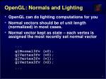 opengl normals and lighting