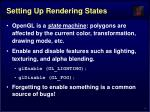 setting up rendering states