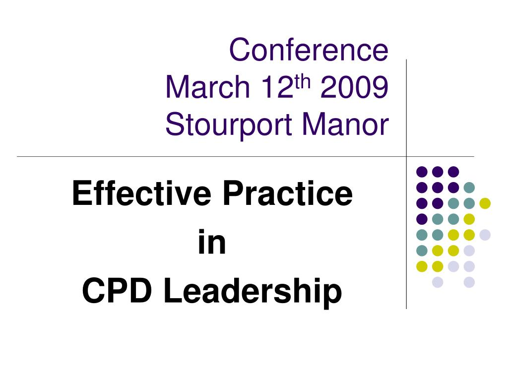 conference march 12 th 2009 stourport manor l.