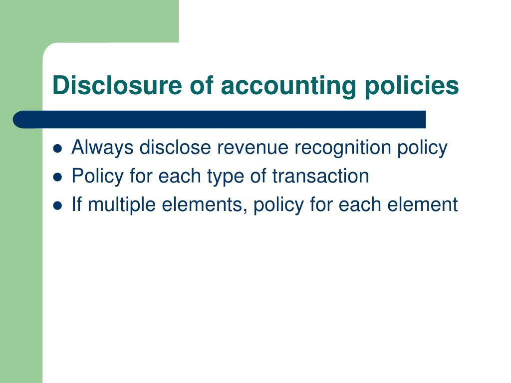 Disclosure of accounting policies