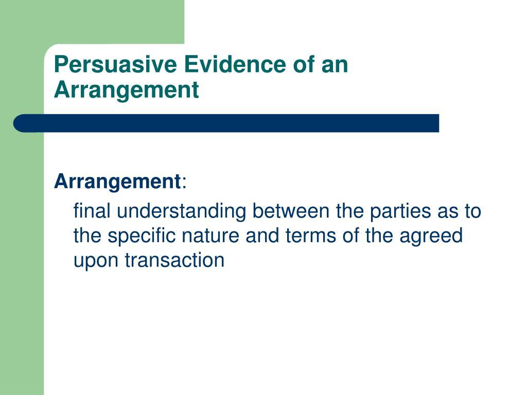 Persuasive Evidence of an Arrangement
