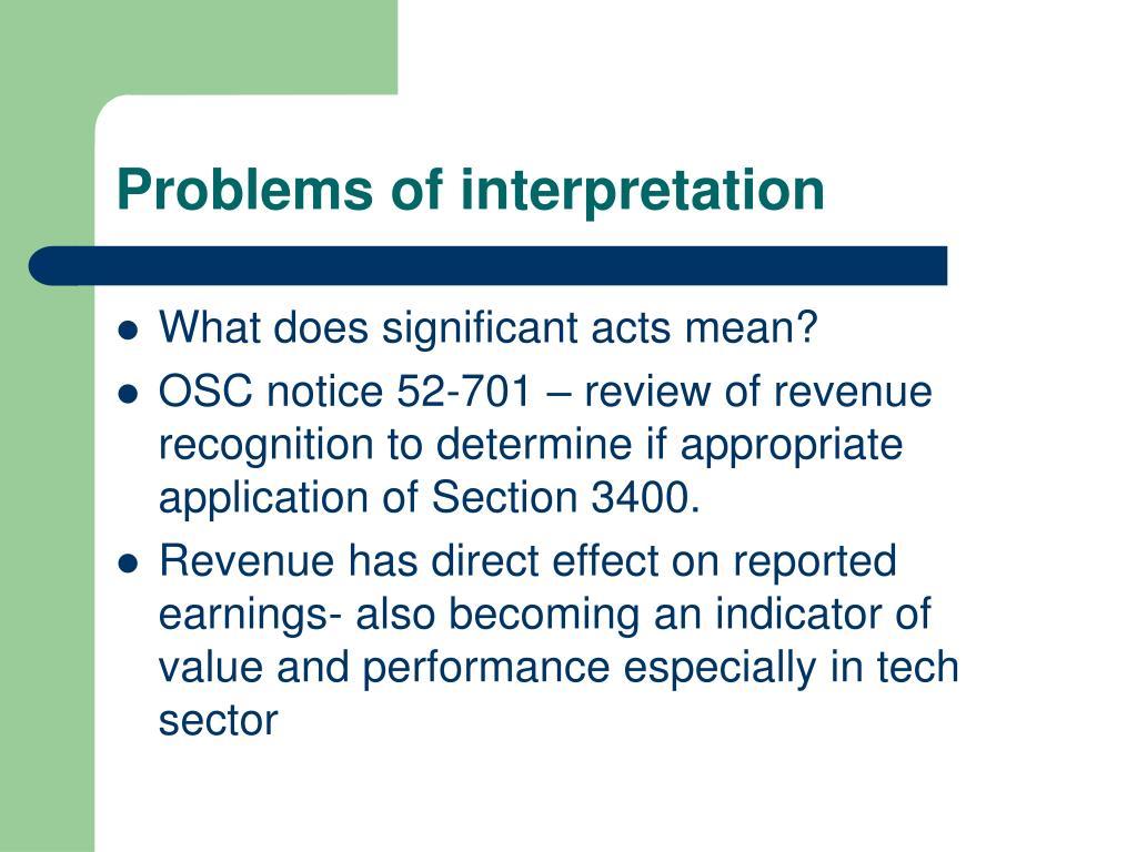 Problems of interpretation