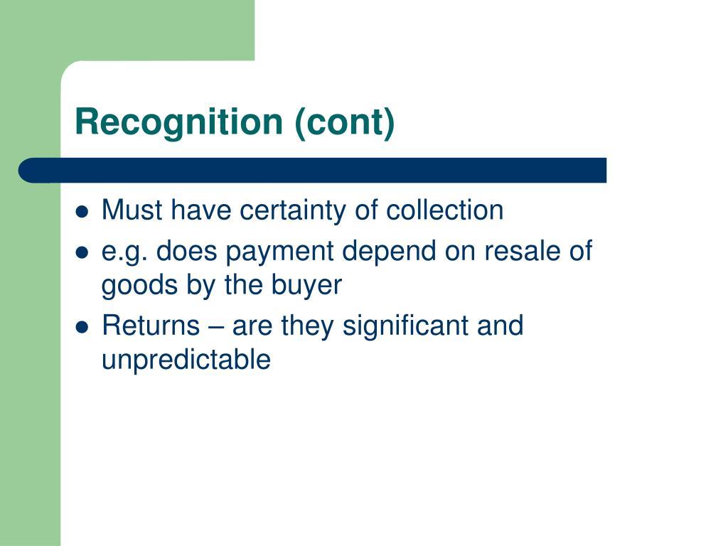 Recognition (cont)