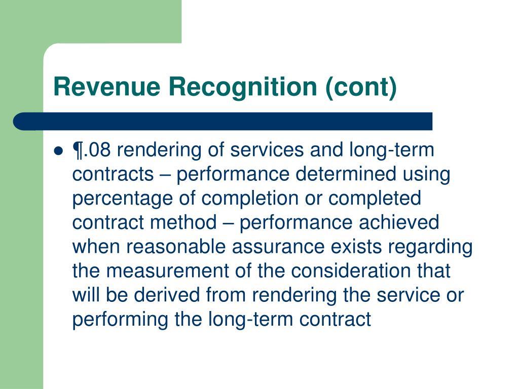 Revenue Recognition (cont)