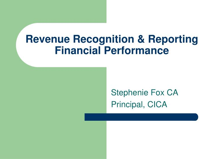 Revenue recognition reporting financial performance