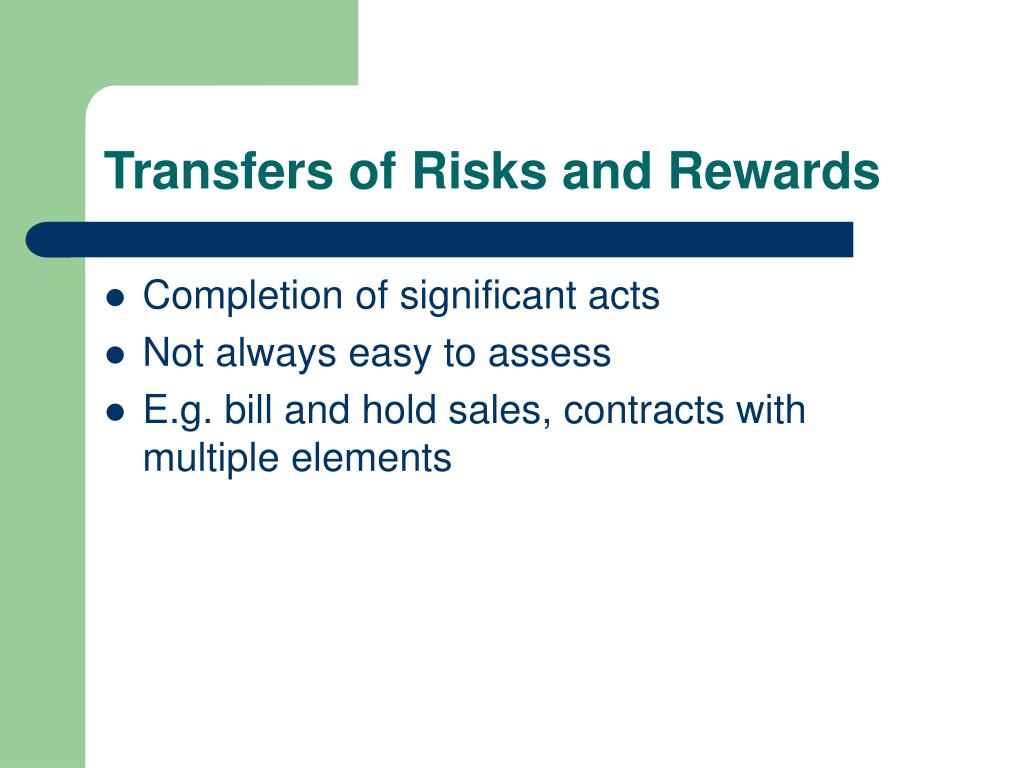 Transfers of Risks and Rewards