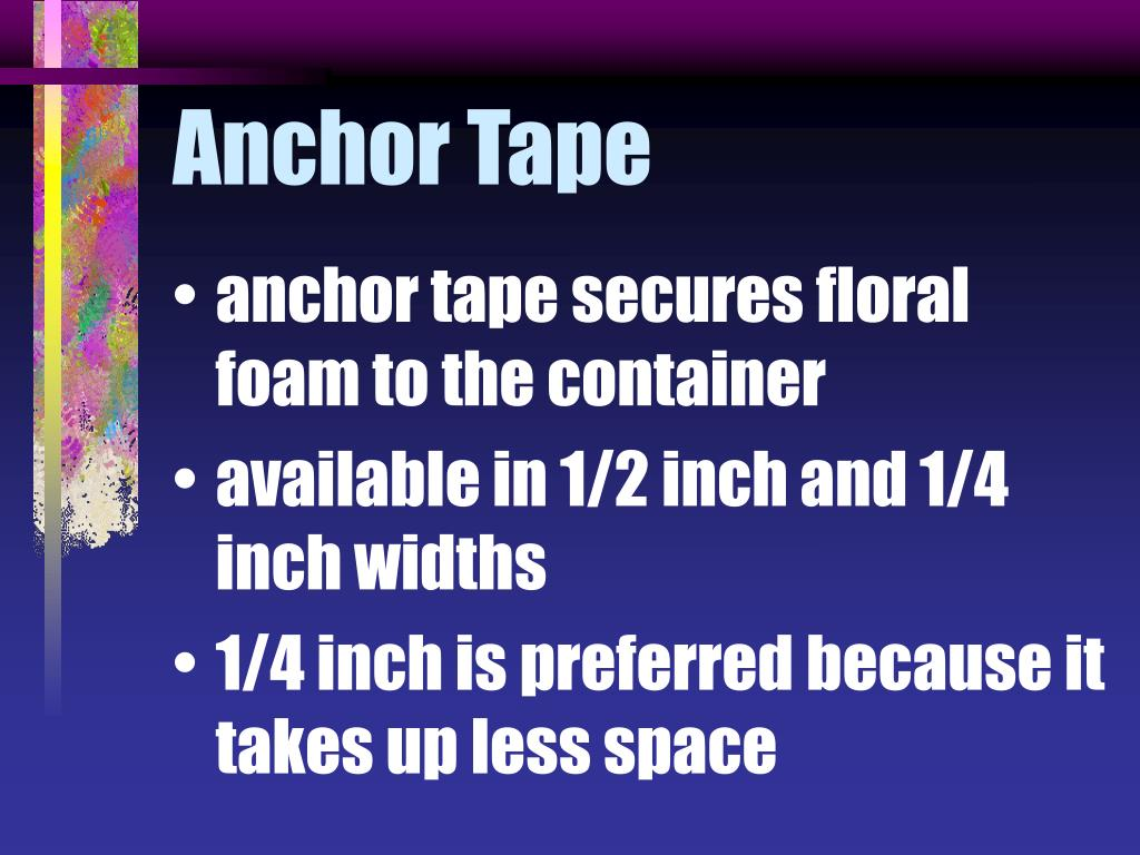 Anchor Tape