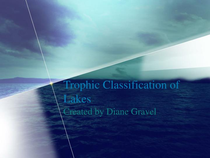 Trophic classification of lakes