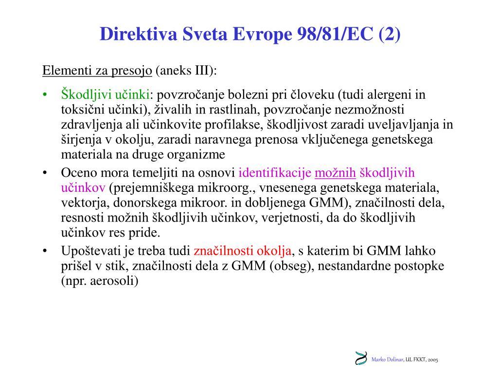 Direktiva Sveta Evrope 98/81/EC (2)
