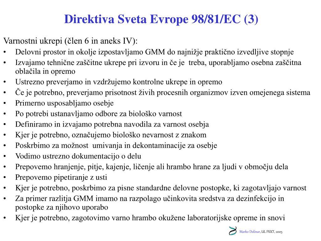 Direktiva Sveta Evrope 98/81/EC (3)
