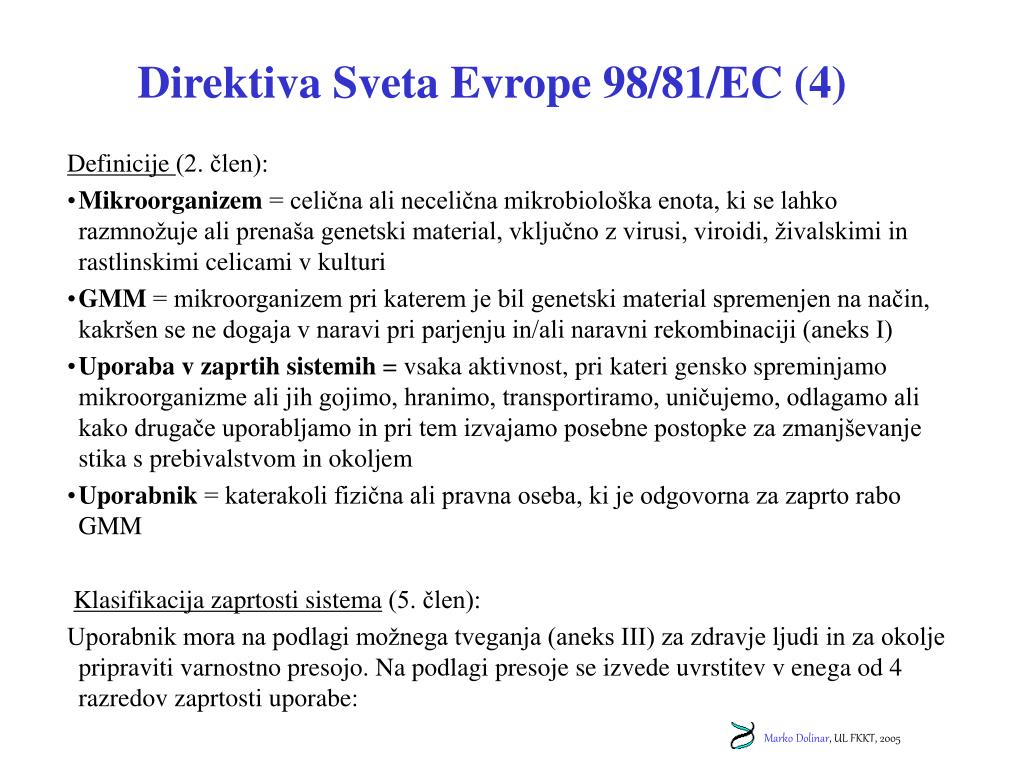Direktiva Sveta Evrope 98/81/EC (4)