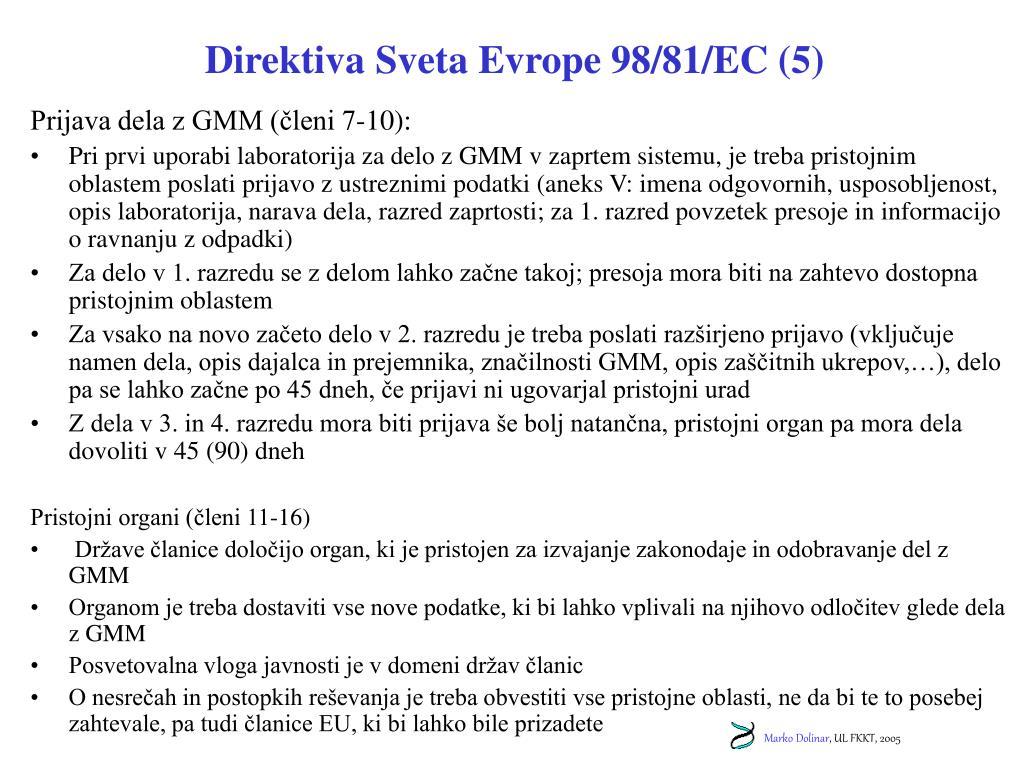 Direktiva Sveta Evrope 98/81/EC (5)