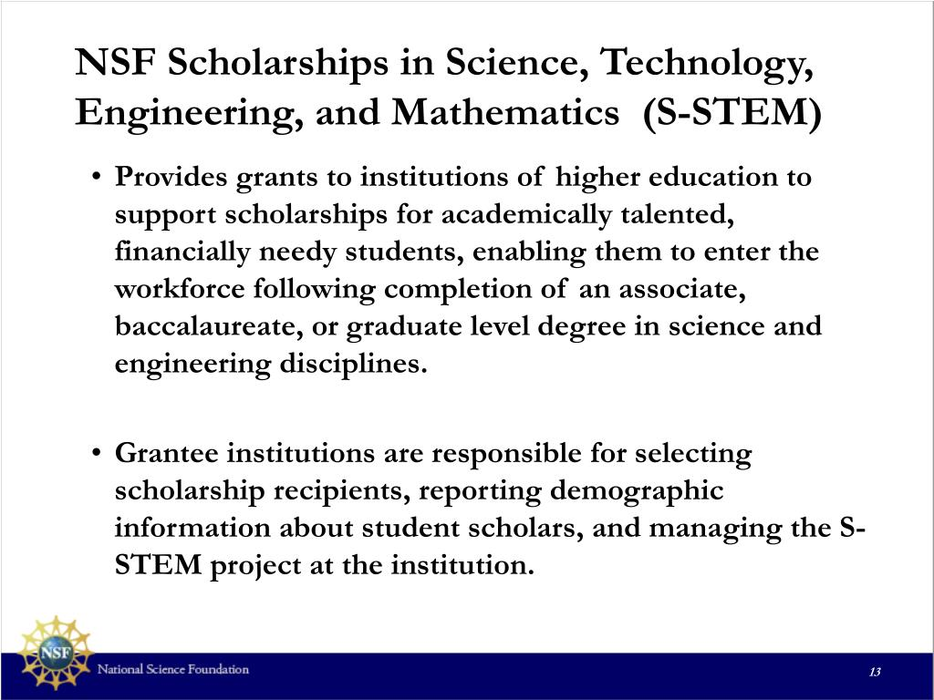 NSF Scholarships in Science, Technology, Engineering, and Mathematics  (S-STEM)