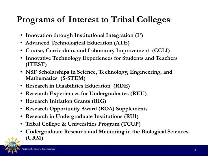 Programs of interest to tribal colleges
