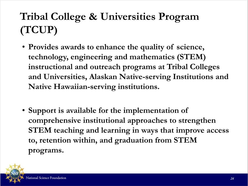Tribal College & Universities Program (TCUP)